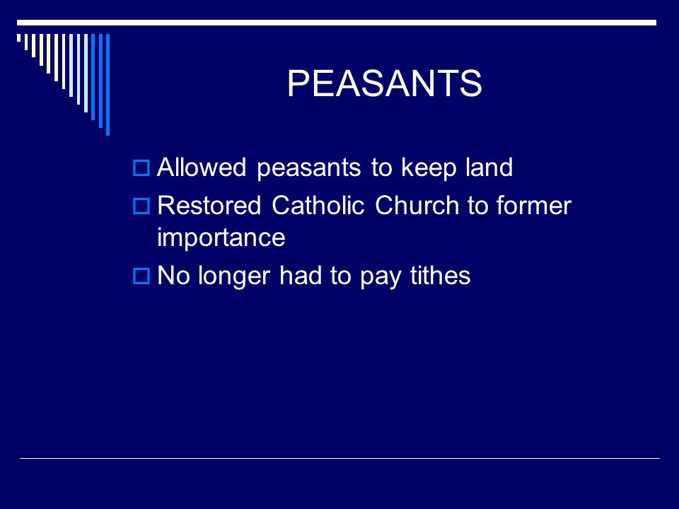 PEASANTS Allowed peasants to keep land