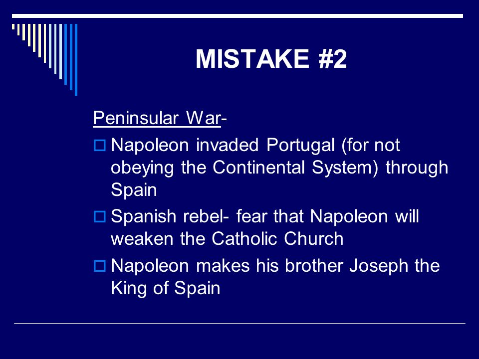 MISTAKE #2 Peninsular War-
