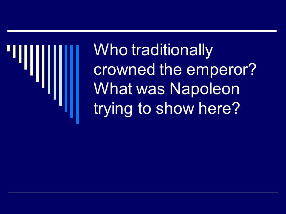 Who traditionally crowned the emperor