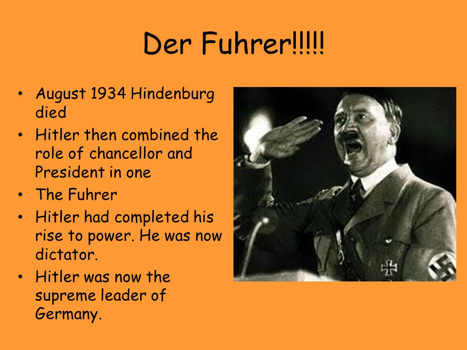 Der Fuhrer!!!!! August 1934 Hindenburg died