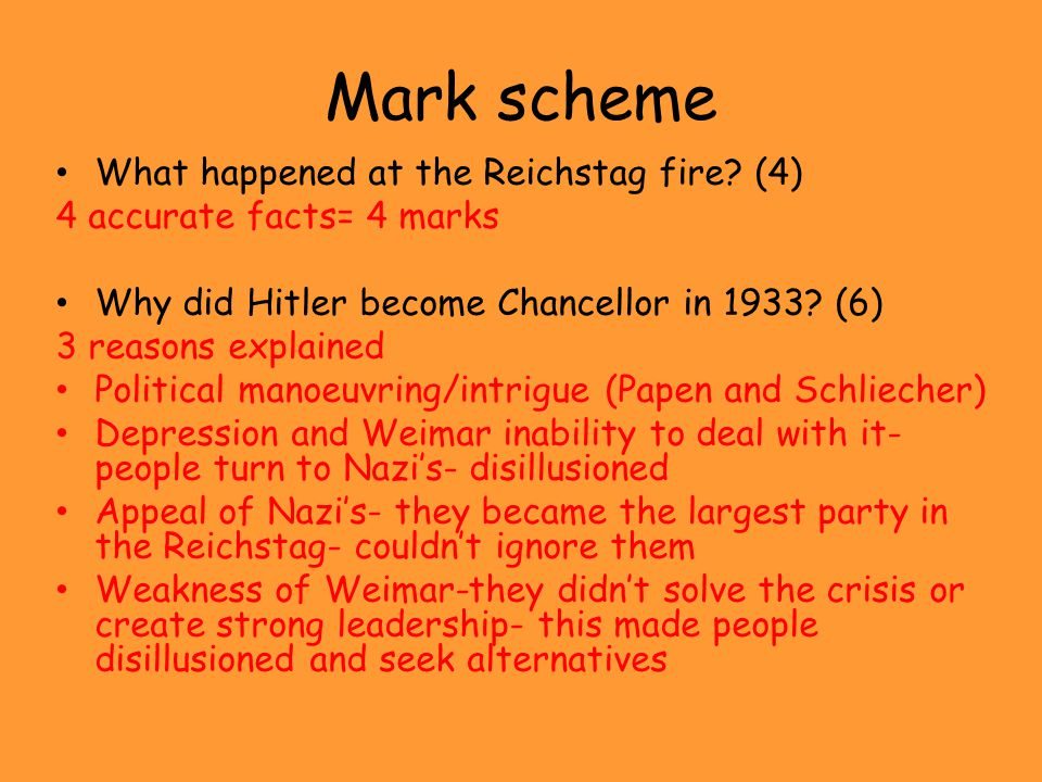 Mark scheme What happened at the Reichstag fire (4)
