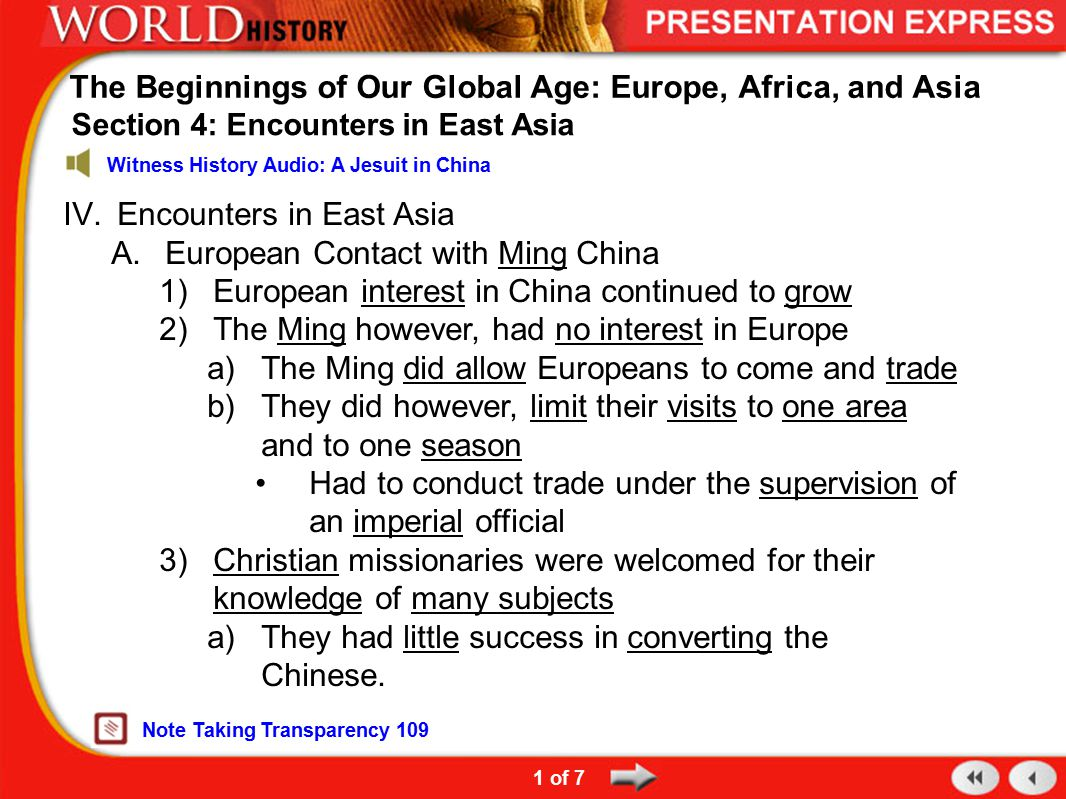 The Beginnings of Our Global Age: Europe, Africa, and Asia
