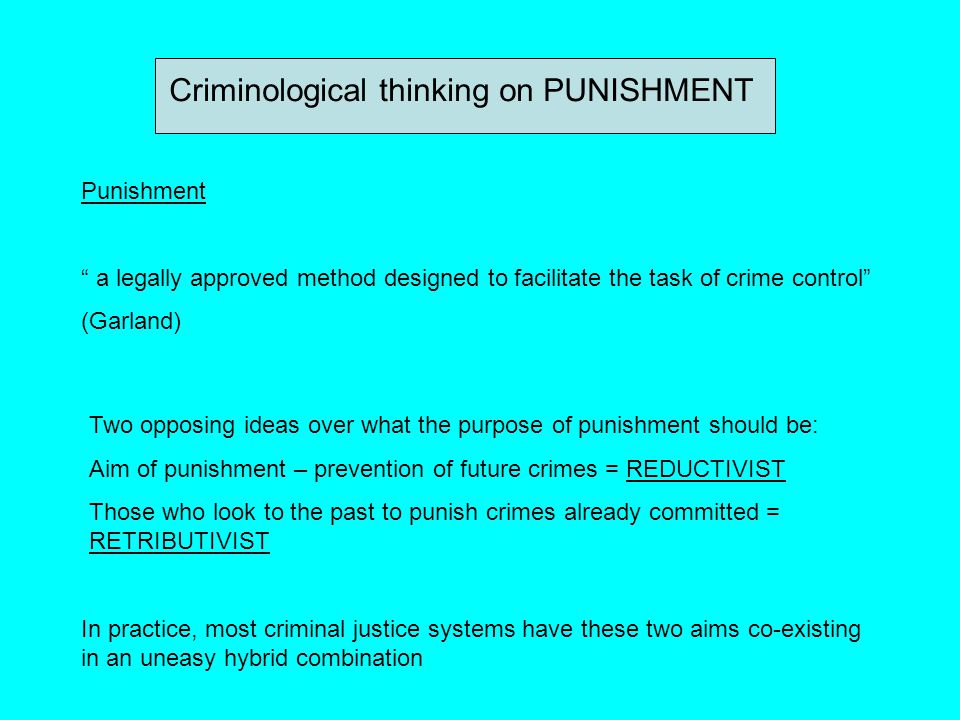 Criminological thinking on PUNISHMENT