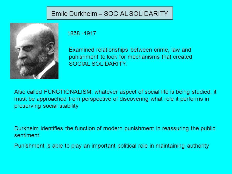 Emile Durkheim – SOCIAL SOLIDARITY