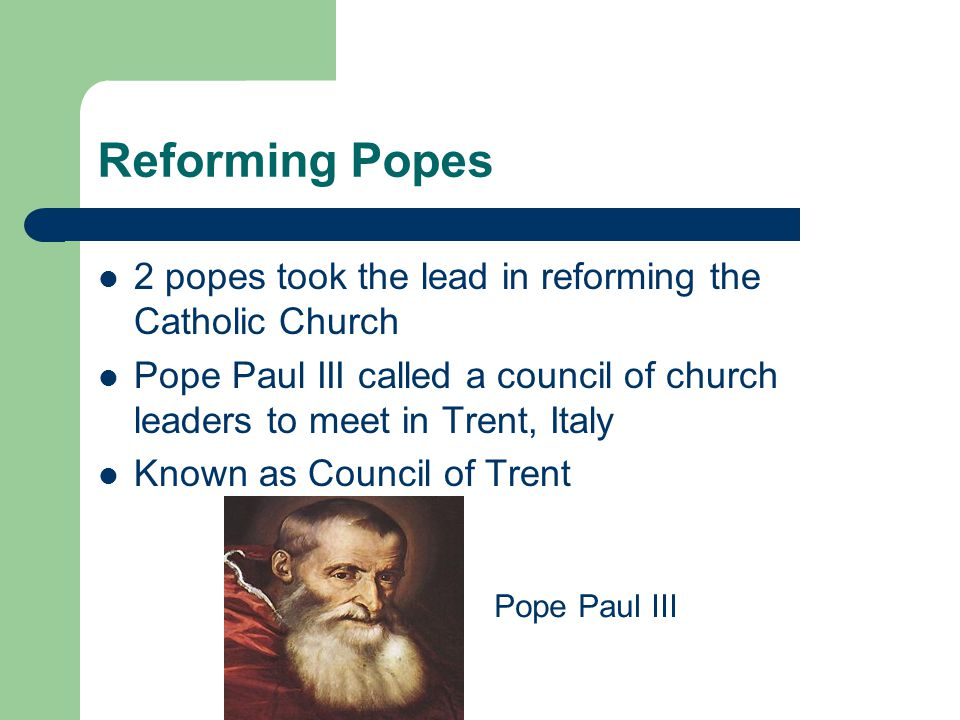 Reforming Popes 2 popes took the lead in reforming the Catholic Church
