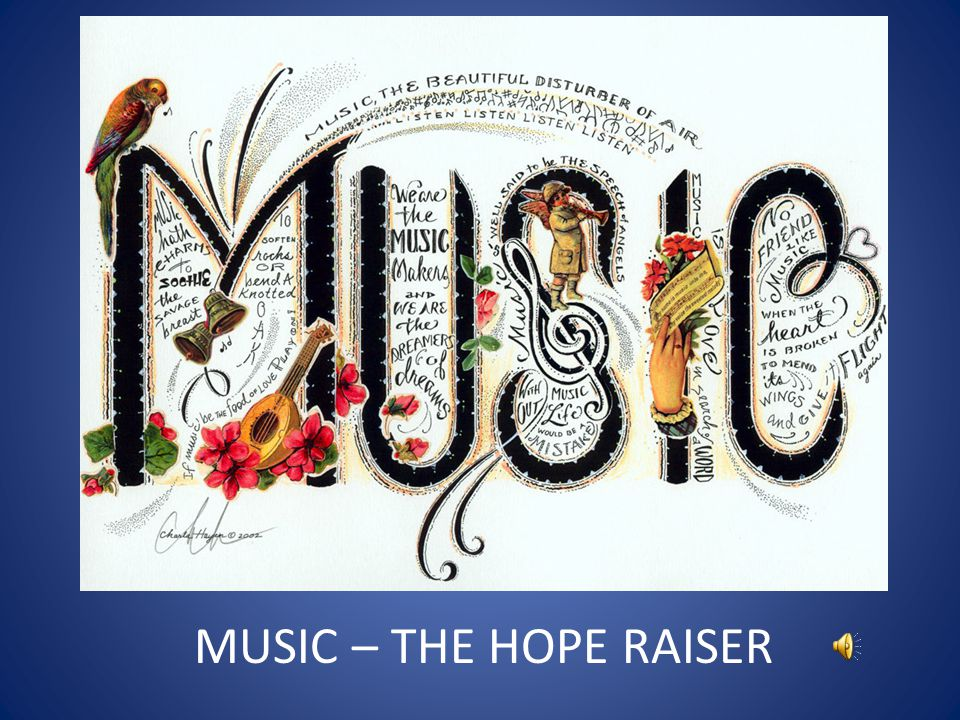 MUSIC – THE HOPE RAISER