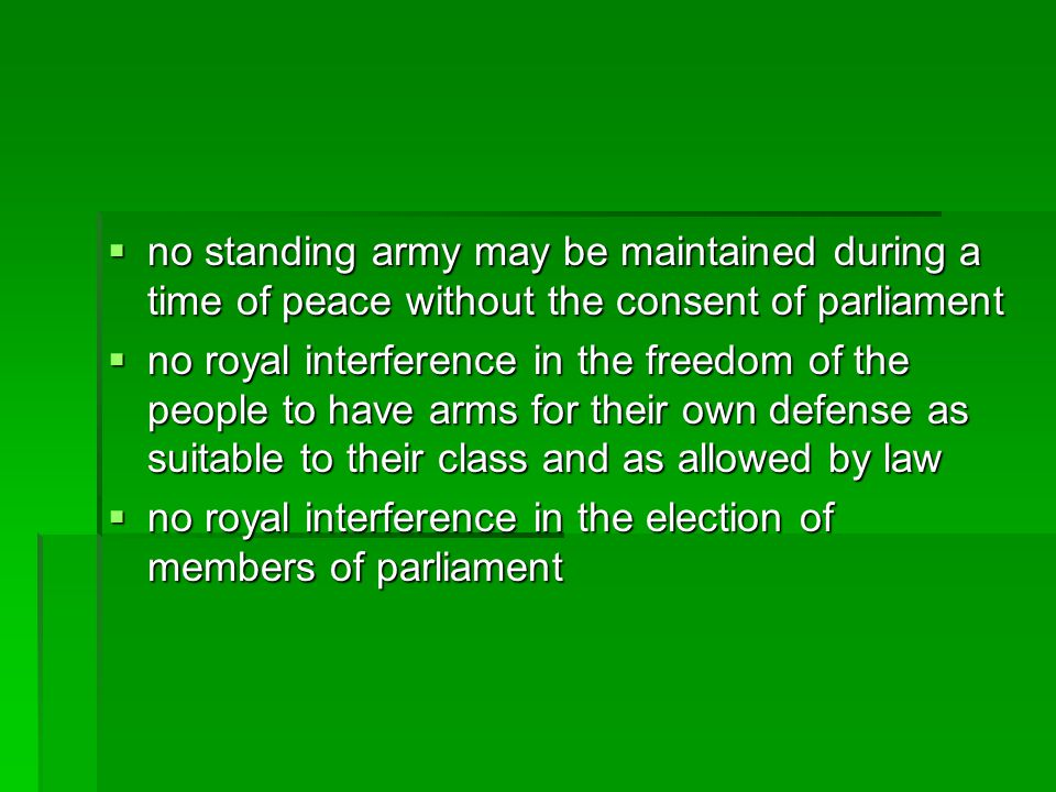 no standing army may be maintained during a time of peace without the consent of parliament