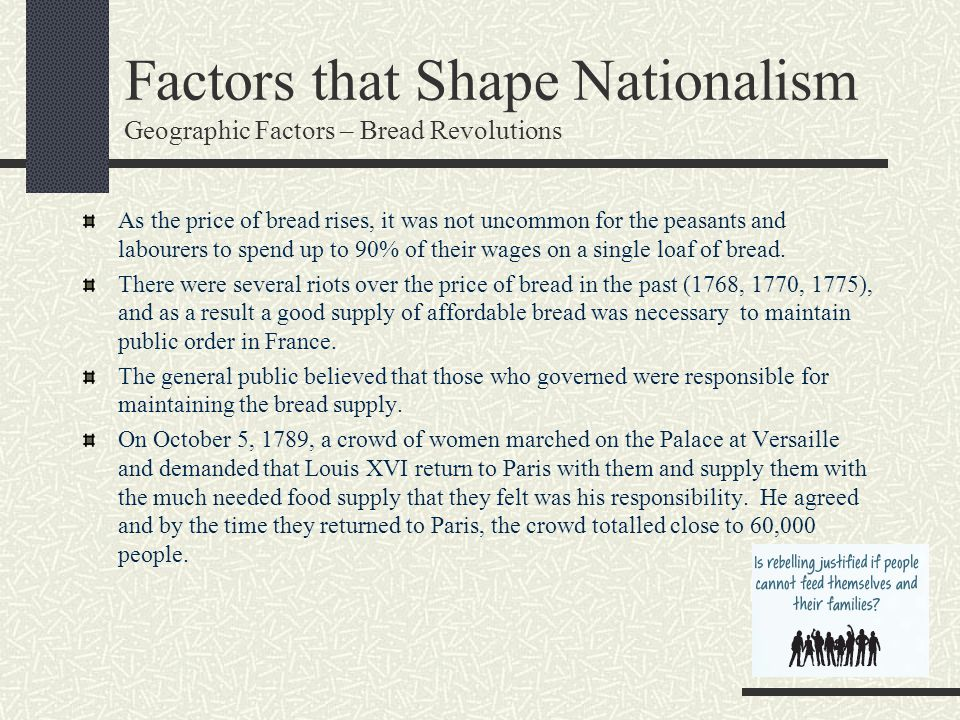 Factors that Shape Nationalism Geographic Factors – Bread Revolutions