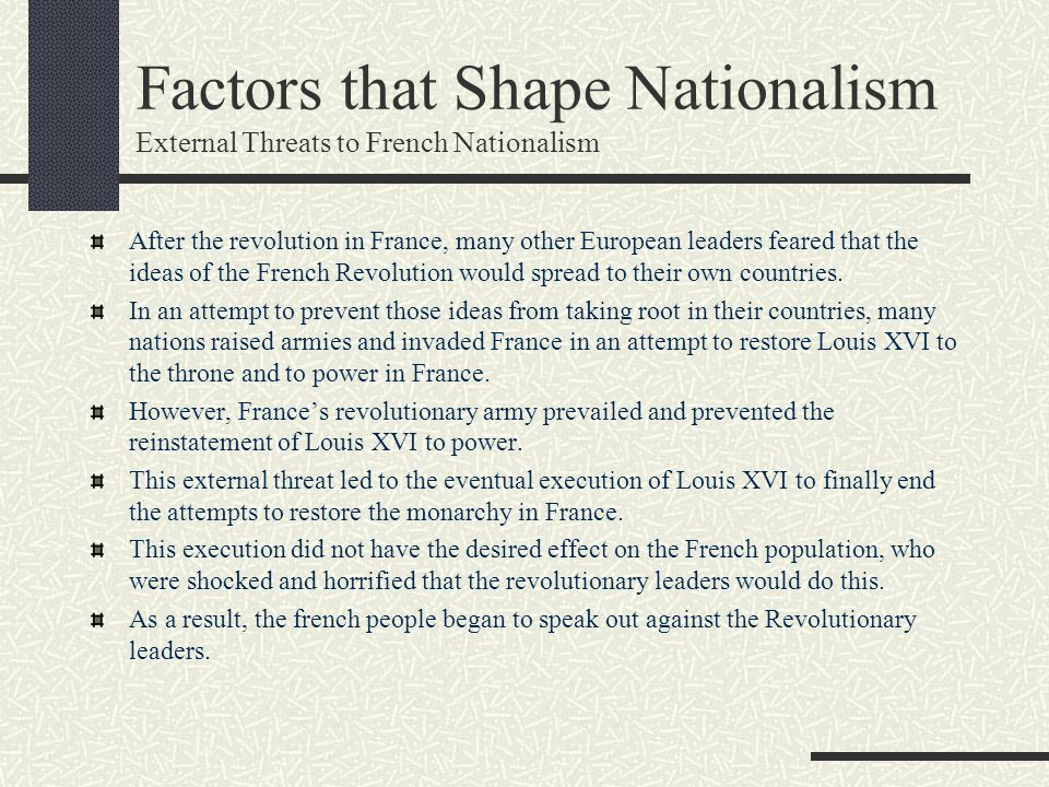 Factors that Shape Nationalism External Threats to French Nationalism