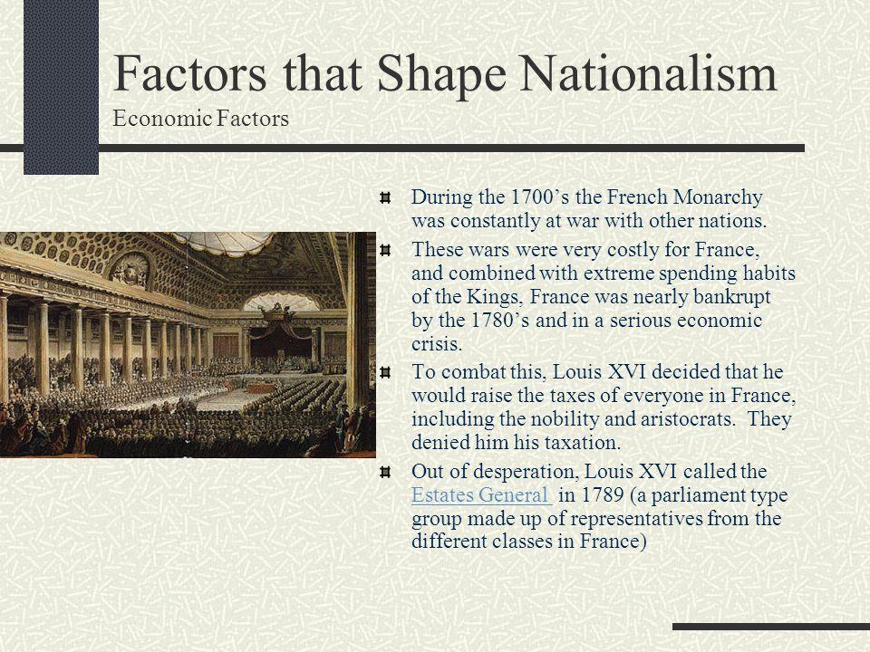Factors that Shape Nationalism Economic Factors