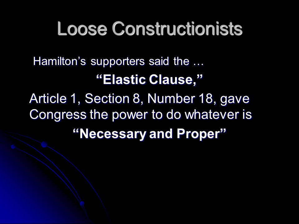 Loose Constructionists