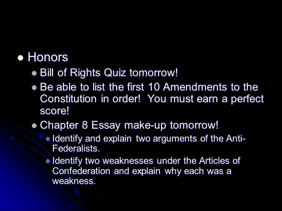 Honors Bill of Rights Quiz tomorrow!