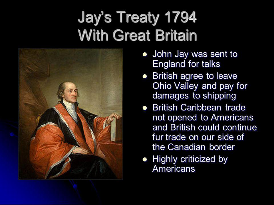 Jay's Treaty 1794 With Great Britain