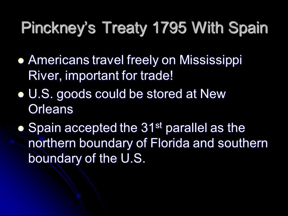 Pinckney's Treaty 1795 With Spain