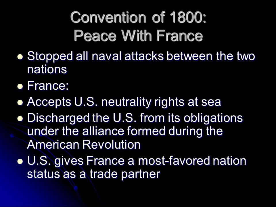 Convention of 1800: Peace With France