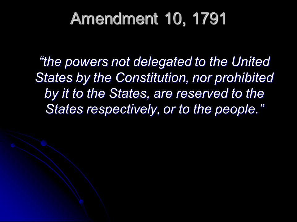 Amendment 10, 1791