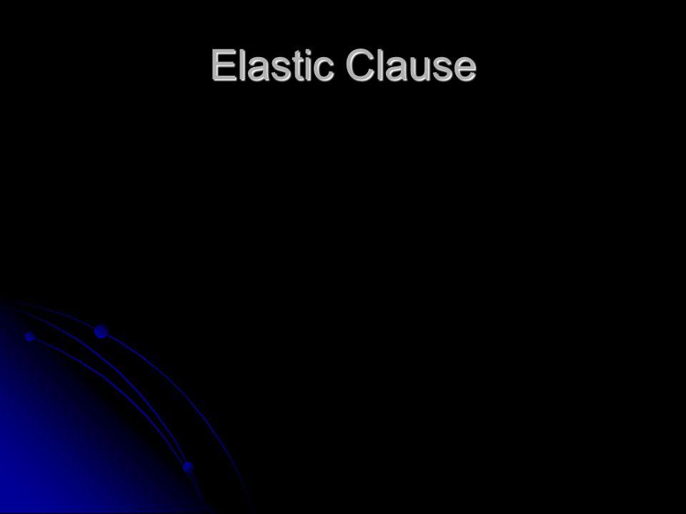 Elastic Clause