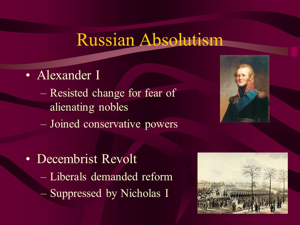 Russian Absolutism Alexander I Decembrist Revolt