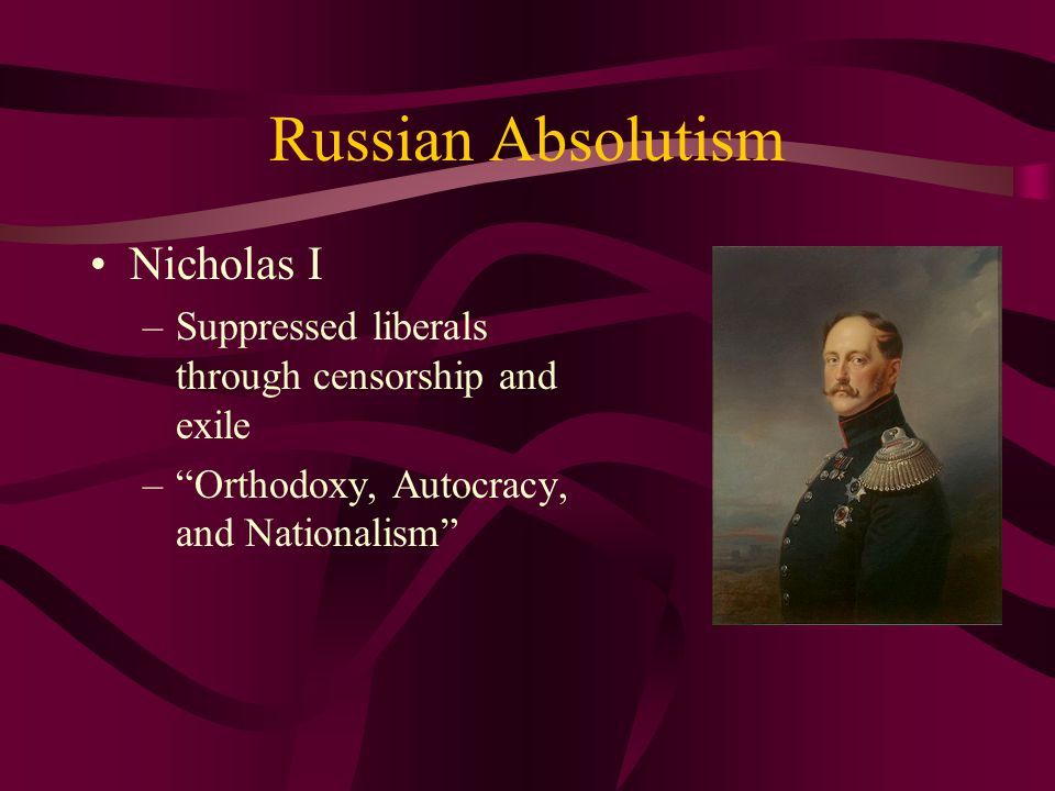 Russian Absolutism Nicholas I
