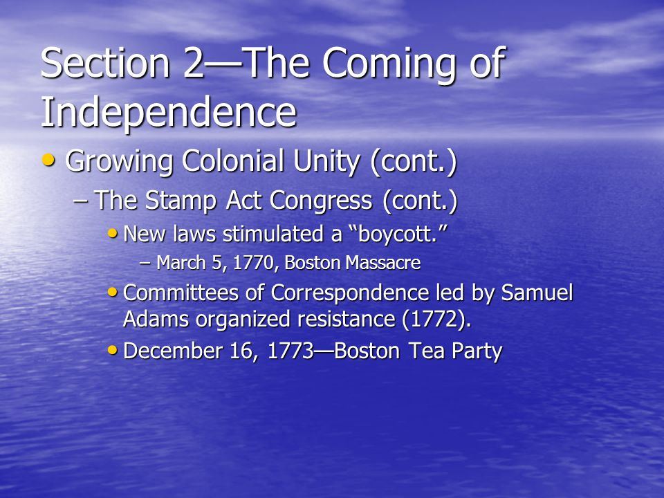 Section 2—The Coming of Independence