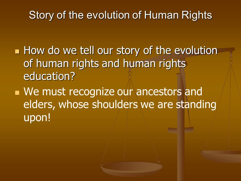 Story of the evolution of Human Rights