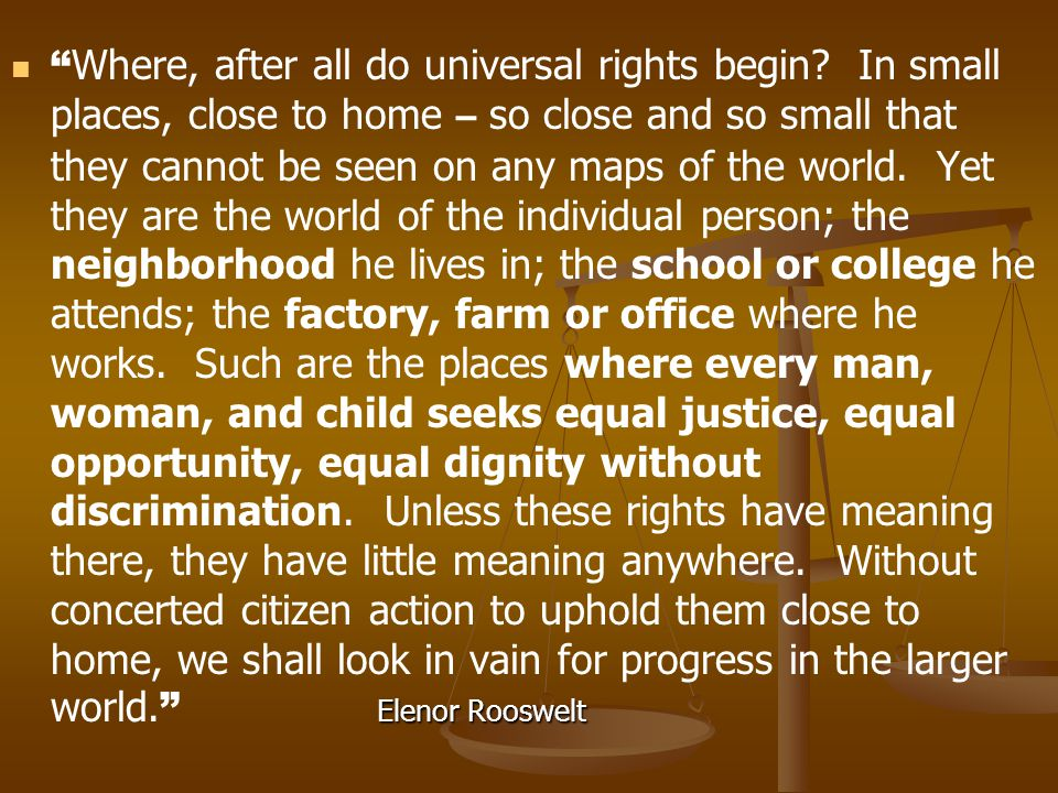 Where, after all do universal rights begin