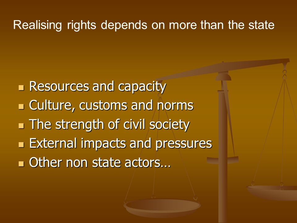 Realising rights depends on more than the state
