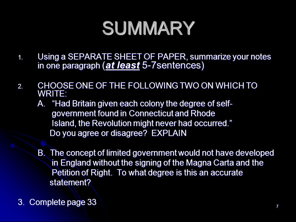 SUMMARY Using a SEPARATE SHEET OF PAPER, summarize your notes in one paragraph (at least 5-7sentences)