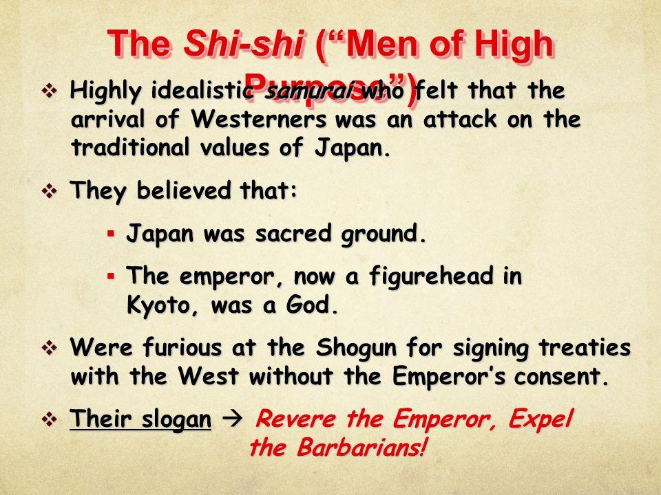The Shi-shi ( Men of High Purpose )