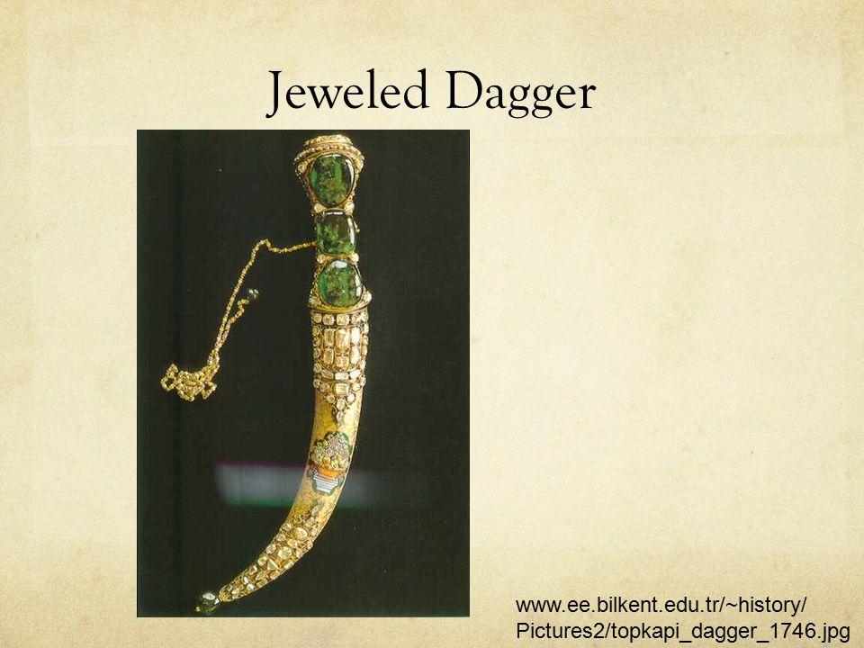 Jeweled Dagger www.ee.bilkent.edu.tr/~history/