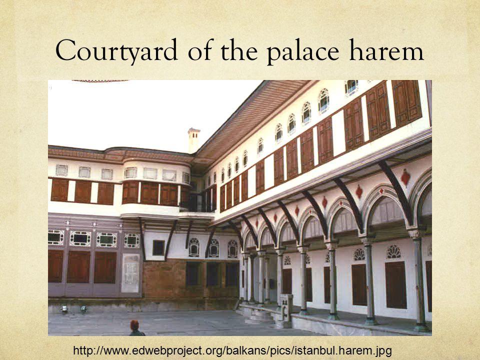 Courtyard of the palace harem