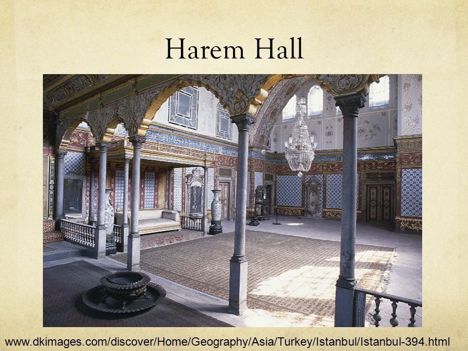 Harem Hall www.dkimages.com/discover/Home/Geography/Asia/Turkey/Istanbul/Istanbul-394.html