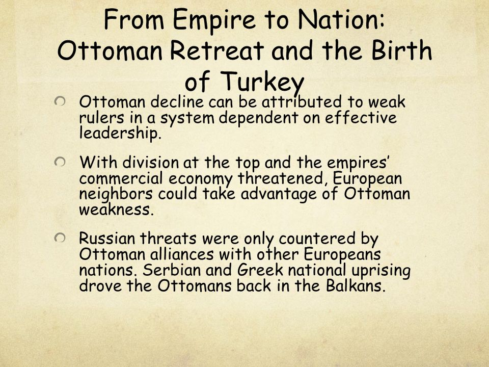 From Empire to Nation: Ottoman Retreat and the Birth of Turkey