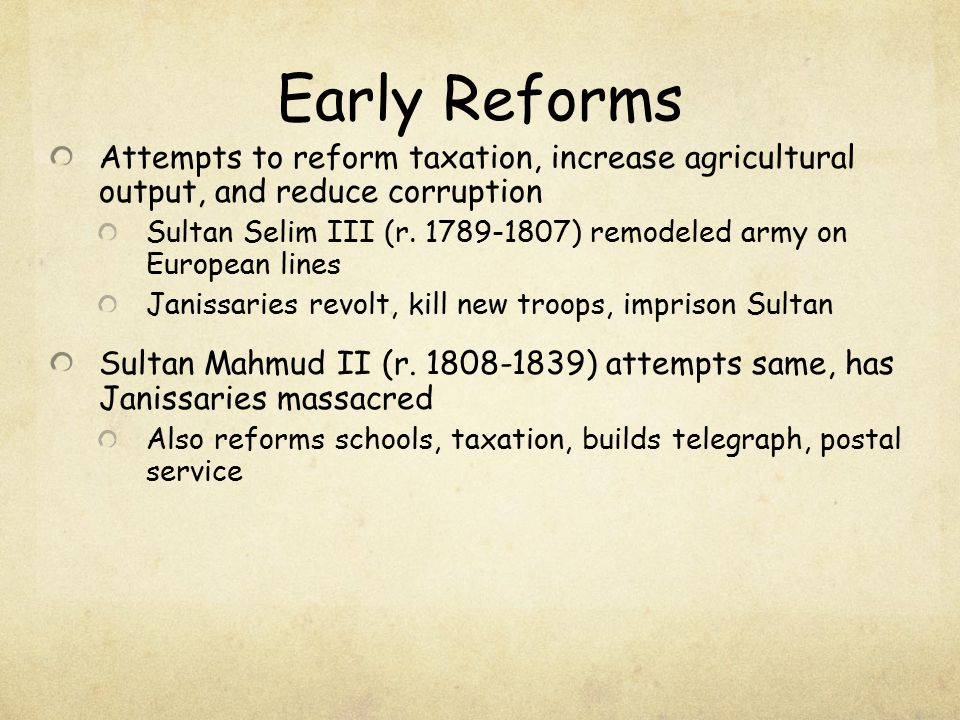 Early Reforms Attempts to reform taxation, increase agricultural output, and reduce corruption.