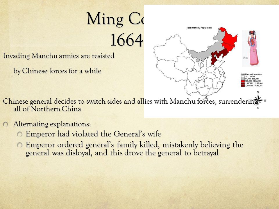 Ming Collapse: 1664 CE Emperor had violated the General's wife