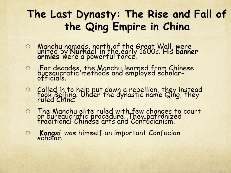 The Last Dynasty: The Rise and Fall of the Qing Empire in China