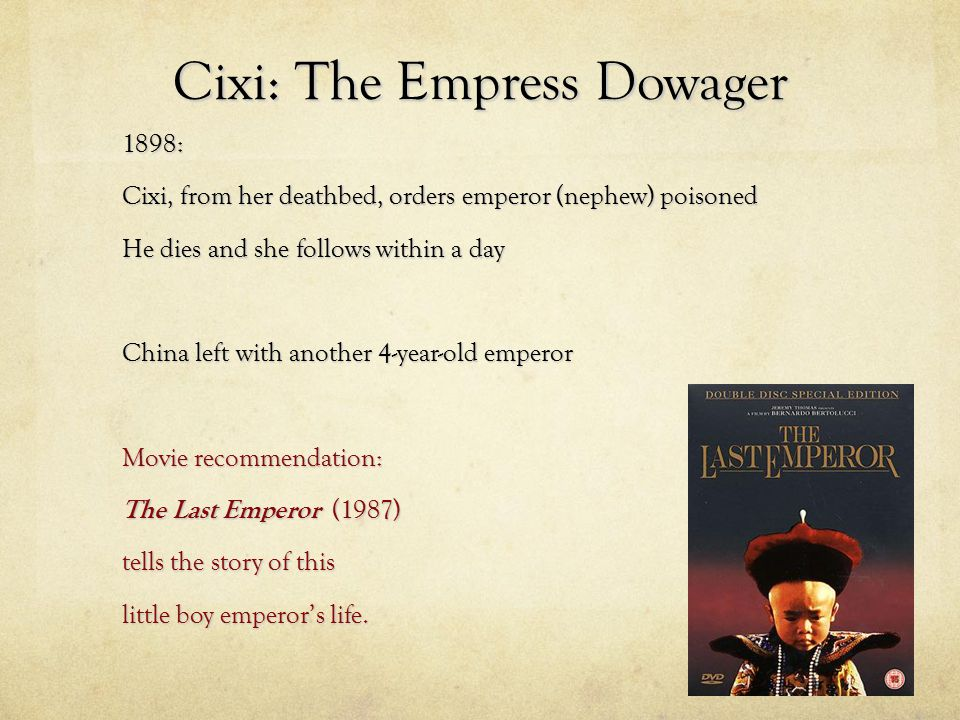 Cixi: The Empress Dowager