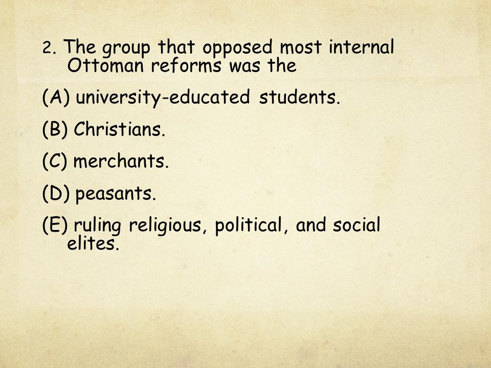 (A) university-educated students. (B) Christians. (C) merchants.