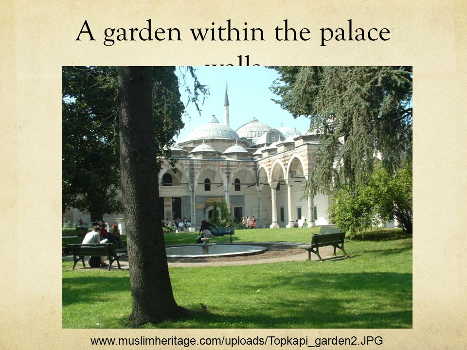A garden within the palace walls