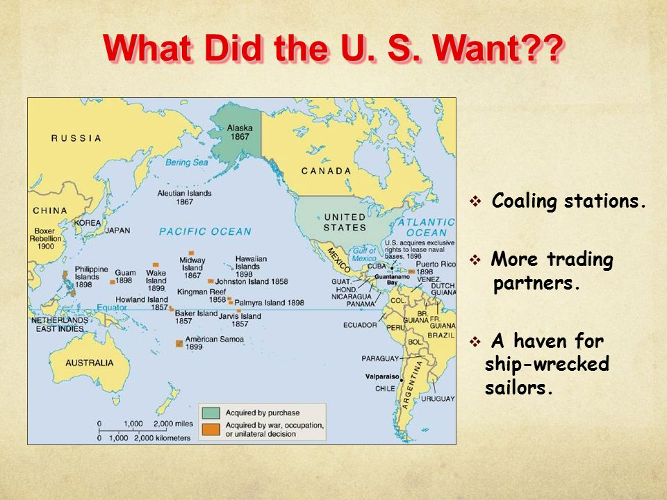 What Did the U. S. Want Coaling stations. More trading partners.