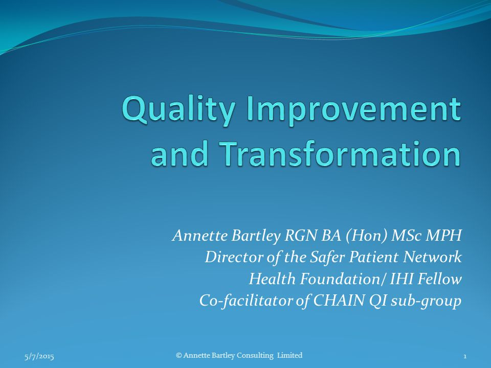 Quality Improvement and Transformation