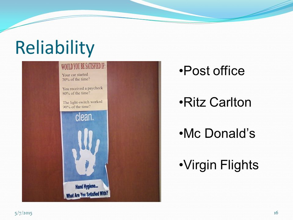 Reliability Post office Ritz Carlton Mc Donald's Virgin Flights