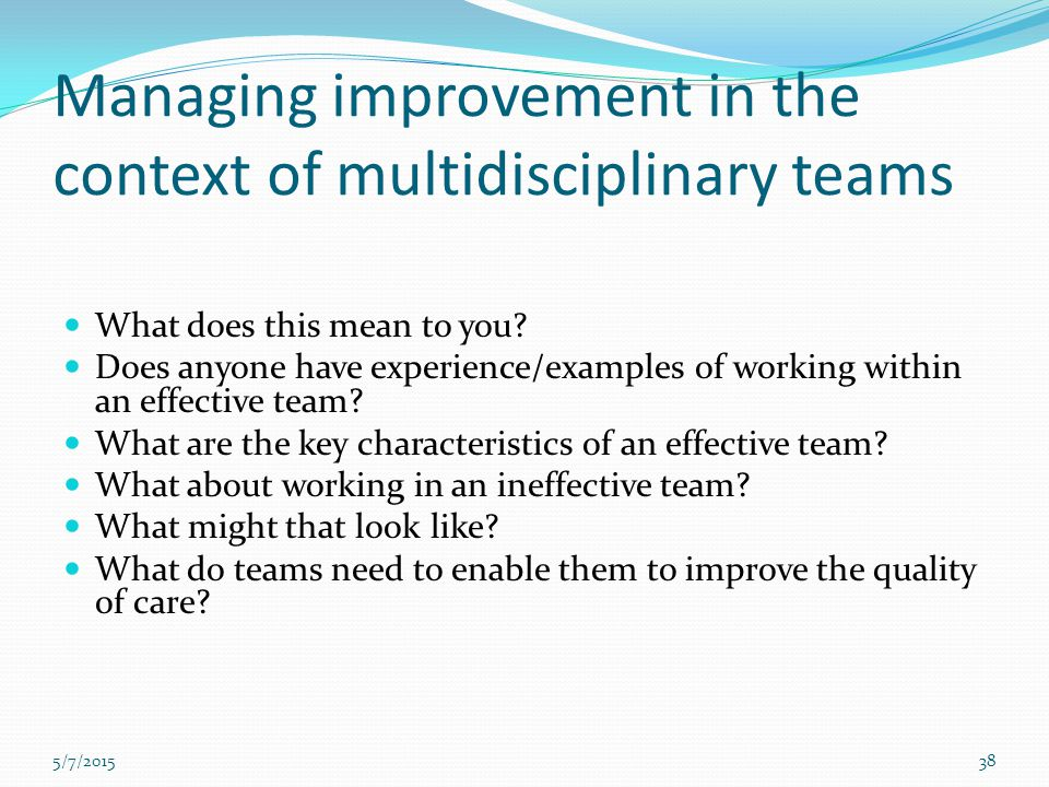 Managing improvement in the context of multidisciplinary teams