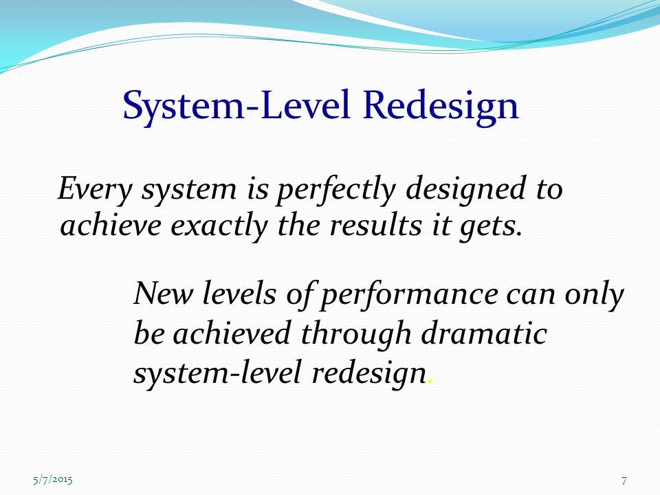 System-Level Redesign