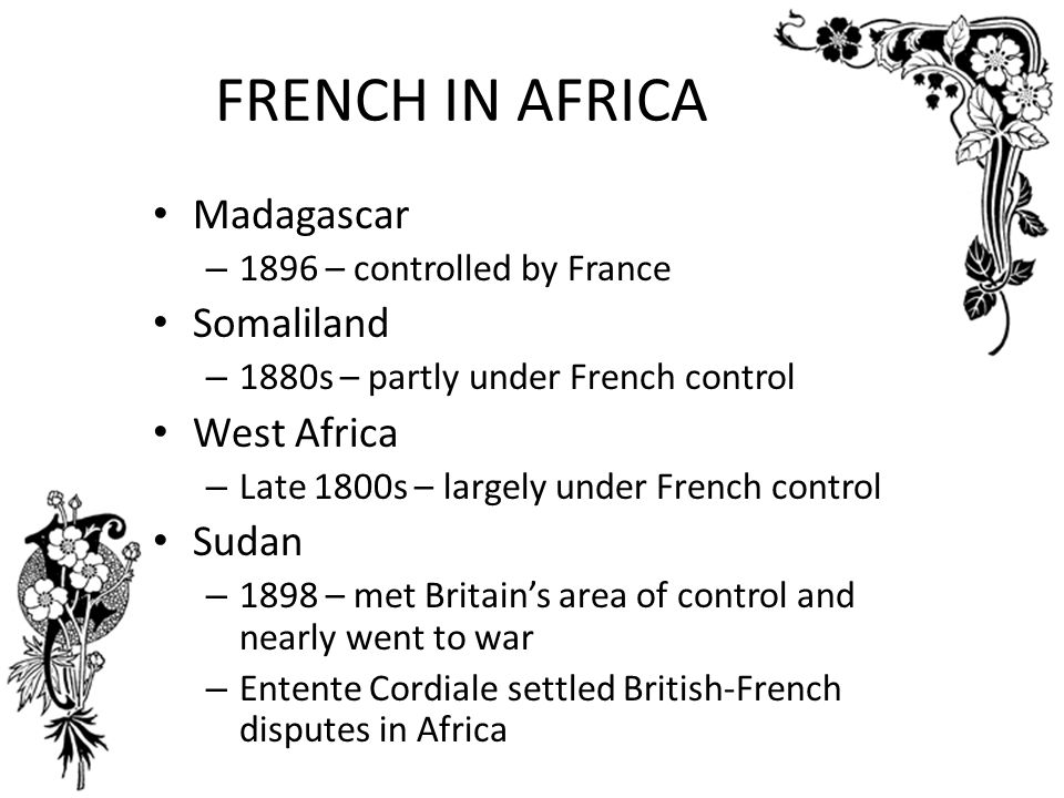 FRENCH IN AFRICA Madagascar Somaliland West Africa Sudan