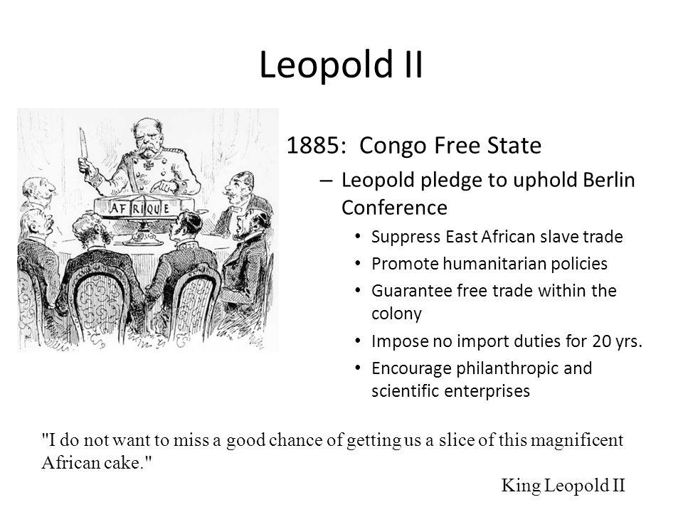 Leopold II 1885: Congo Free State
