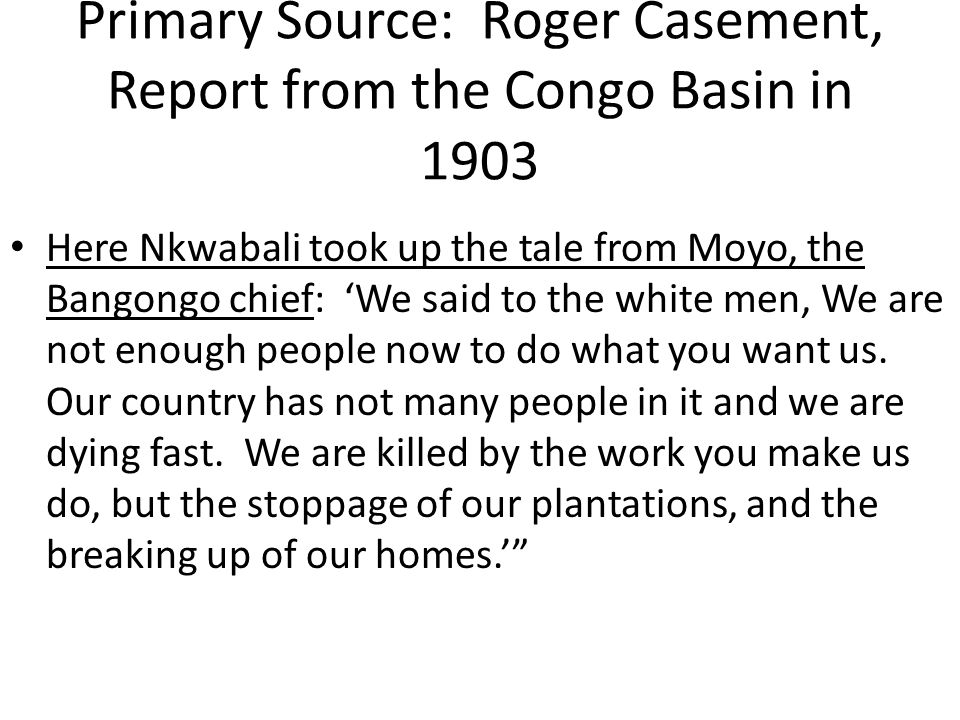 Primary Source: Roger Casement, Report from the Congo Basin in 1903