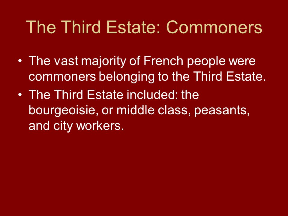 The Third Estate: Commoners