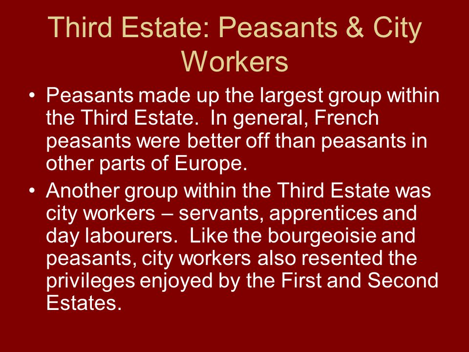Third Estate: Peasants & City Workers