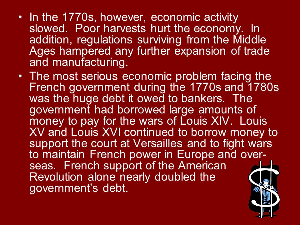 In the 1770s, however, economic activity slowed